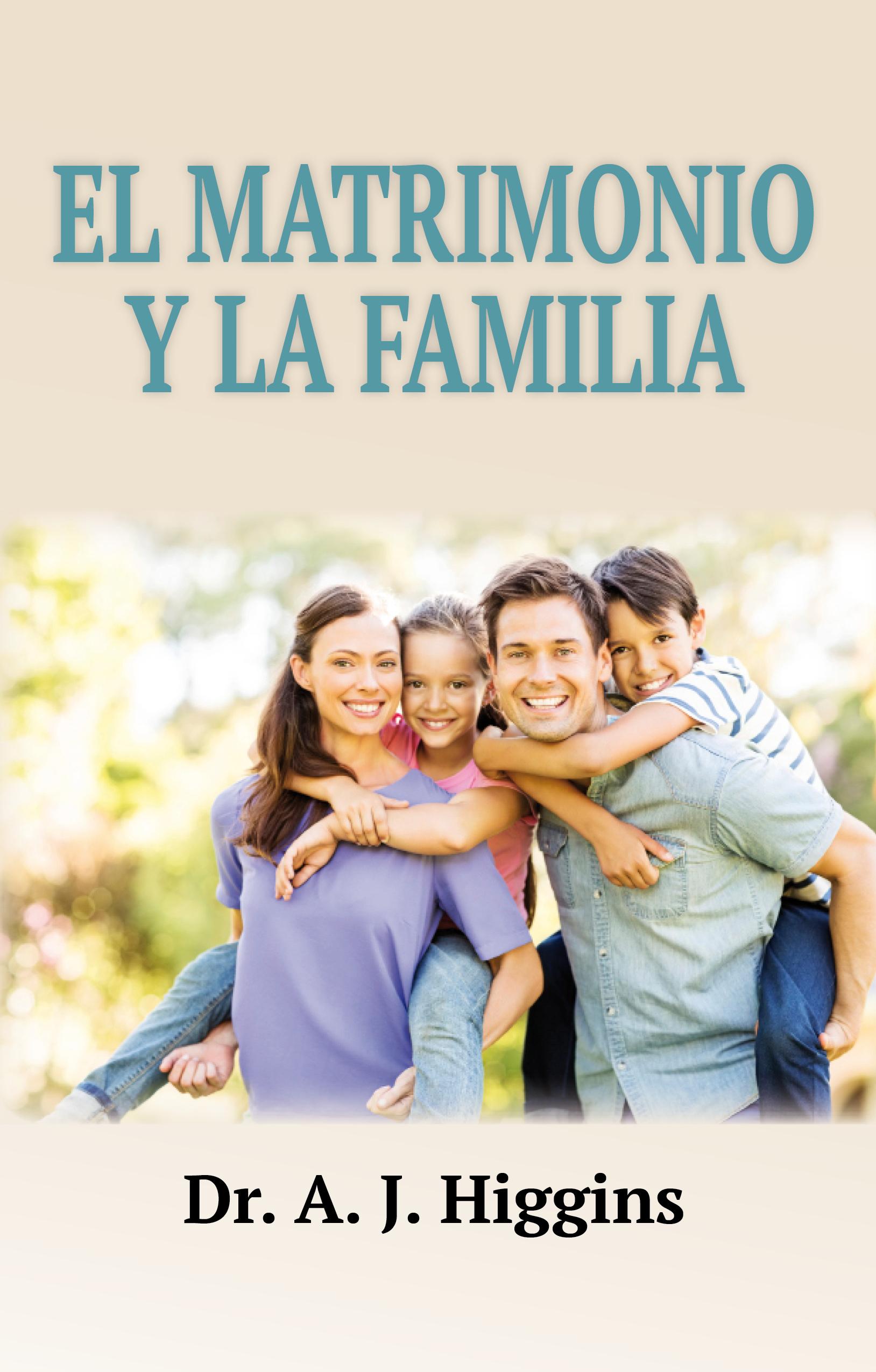 Matrimonio Y Familia : El matrimonio y la familia publicaciones pescadores